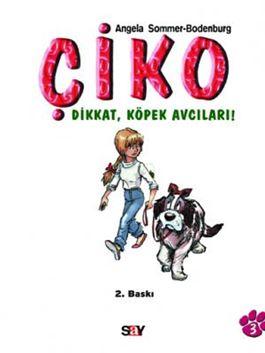 Çiko 3 - Dikkat, Köpek Avcıları