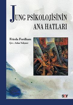 Jung Psikolojisinin Ana Hatları