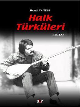 Halk Türküleri / 1. kitap