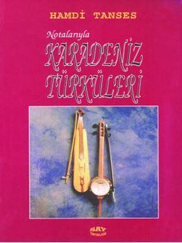 Notalarıyla Karadeniz Türküleri