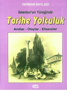 İstanbul'un Yüreğinde Tarihe Yolculuk