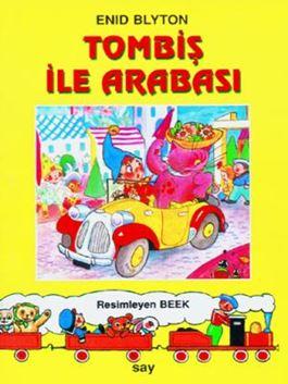 Tombiş ile Arabası / Tombiş Kitaplar 3