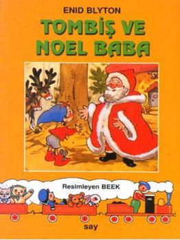 Tombiş ve Noel Baba / Tombiş Kitaplar 5