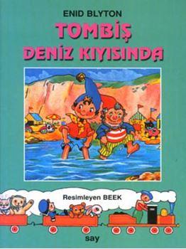 Tombiş Deniz Kıyısında / Tombiş Kitaplar 7