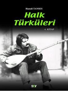 Halk Türküleri / 4. kitap