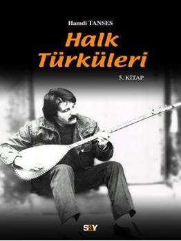Halk Türküleri / 5. kitap