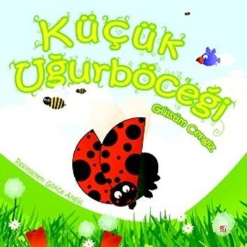 Küçük Uğurböceği / Kelebek Kitaplar