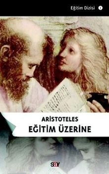 Aristoteles Eğitim Üzerine