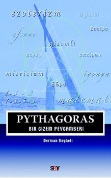 Pythagoras / Bir Gizem Peygamberi