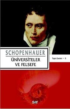 Üniversiteler ve Felsefe / Schopenhauer Toplu Eserleri 5
