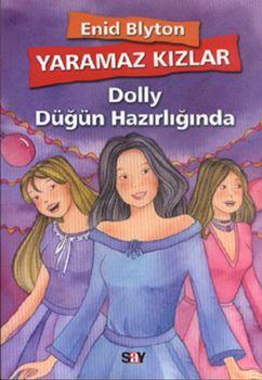 Yaramaz Kızlar - 3 / Dolly Düğün Hazırlığında