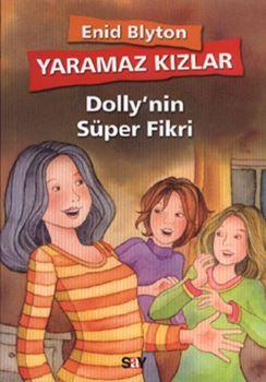 Yaramaz Kızlar - 2 / Dolly'nin Süper Fikri