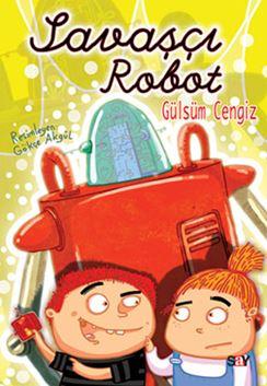 Savaşçı Robot-(El yazılı)- Bıcırık Kitaplar 2