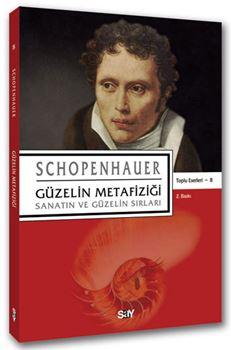 Güzelin Metafiziği / Schopenhauer Toplu Eserleri 8