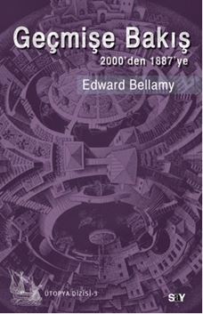 Geçmişe Bakış 2000'den 1887'ye - Ütopya Dizisi 3