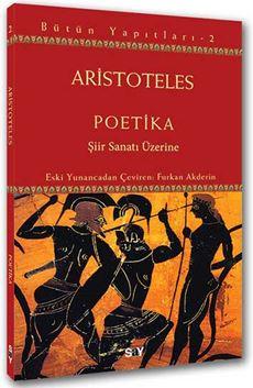 Poetika, Şiir Sanatı Üzerine - Bütün Yapıtları 2