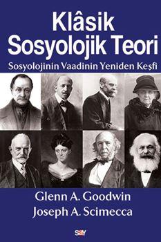 Klasik Sosyolojik Teori