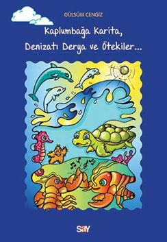 Kaplumbağa Karita Denizatı Derya ve Ötekiler
