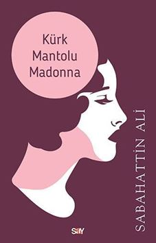 Kürk Mantolu Madonna resmi