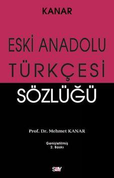 Eski Anadolu Türkçesi Sözlüğü resmi