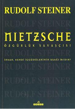 Nietzsche - Özgürlük Savaşçısı