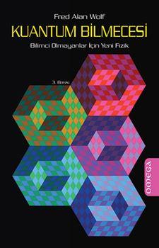 Kuantum Bilmecesi - Bilimci Olmayanlar İçin Yeni Fizik