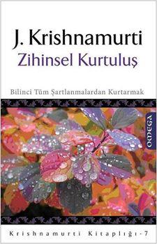 Krishnamurti Kitaplığı - 7 / Zihinsel Kurtuluş