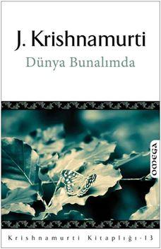 Krishnamurti Kitaplığı - 13 / Dünya Bunalımda