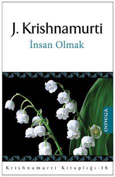 Krishnamurti Kitaplığı - 16 / İnsan Olmak