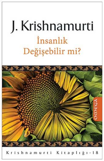 Krishnamurti Kitaplığı - 18 / İnsanlık Değişebilir mi?