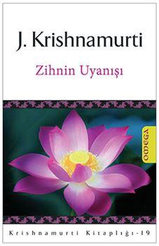 Krishnamurti Kitaplığı - 19 / Zihnin Uyanışı