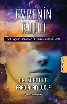 Evrenin Ruhu - Bir Fizikçinin Gözünden Öz, Ruh Madde ve Bellek resmi
