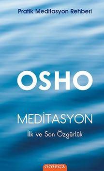 Meditasyon / İlk ve Son Özgürlük / Pratik Meditasyon Rehberi resmi