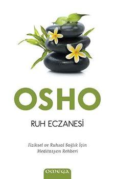 Ruh Eczanesi - Fiziksel ve Ruhsal Sağlık İçin Meditasyon Rehberi resmi