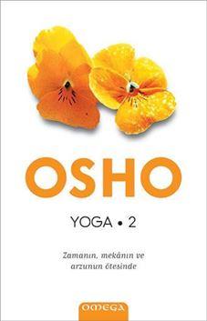 Yoga - Zamanın Mekanın ve Arzunun Ötesinde (2. kitap) resmi