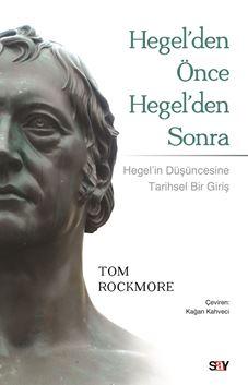 Hegel'den Önce Hegel'den Sonra resmi