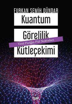 Kuantum Görelilik Kütleçekimi resmi