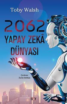 2062 Yapay Zekâ Dünyası resmi